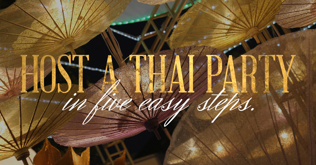 Host A Thai Dinner Party